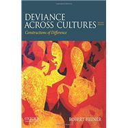 Deviance Across Cultures Constructions of Difference by Heiner, Robert, 9780199973521