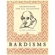Bardisms by Edelstein, Barry, 9780061493522