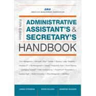 Administrative Assistant's and Secretary's Handbook by Stroman, James; Wilson, Kevin; Wauson, Jennifer, 9780814433522