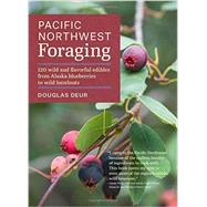 Pacific Northwest Foraging by Deur, Douglas, 9781604693522
