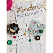 London Stitch & Knit by Metcalf, Leigh, 9781910433522