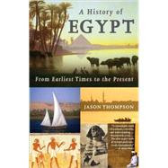 A History of Egypt by Thompson, Jason, 9780307473523