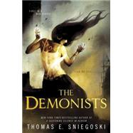 The Demonists by Sniegoski, Thomas E., 9780451473523