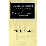 Quality Management System Handbook for Product Development Companies by Nanda; Vivek, 9781574443523