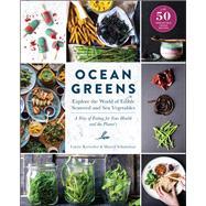 Ocean Greens by Kreischer, Lisette; Schuttelaar, Marcel, 9781615193523