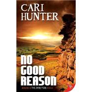 No Good Reason by Hunter, Cari, 9781626393523