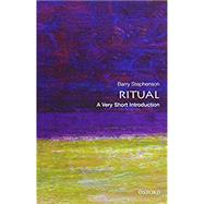 Ritual: A Very Short Introduction by Stephenson, Barry, 9780199943524
