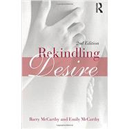 Rekindling Desire by McCarthy; Barry, 9780415823524