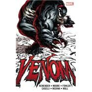 Venom by Rick Remender by Remender, Rick; Caselli, Stefano; Moore, Tony; Medina, Paco; Fowler, Tom, 9780785193524