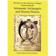 The Keys to the Gateway of Magic by Skinner, Stephen, 9780738723525