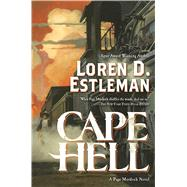 Cape Hell A Page Murdock Novel by Estleman, Loren D., 9780765383525