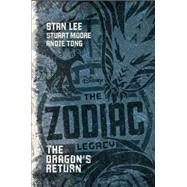 The Zodiac Legacy: The Dragon's Return by Lee, Stan; Moore, Stuart; Tong, Andie, 9781484713525