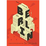 When We Think of Berlin by Herb Lester Associates, 9781910023525