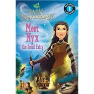 Disney Fairies: Tinker Bell and the Legend of the NeverBeast: Meet Nyx the Scout Fairy by Fox, Jennifer, 9780316283526