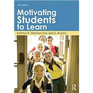 Motivating Students to Learn by Wentzel; Kathryn, 9780415893527
