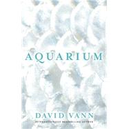 Aquarium by Vann, David, 9780802123527