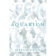 Aquarium by Vann, David, 9780802123527