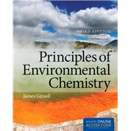Principles of Environmental Chemistry by Girard, James E., 9781449693527