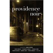 Providence Noir by Hood, Ann, 9781617753527