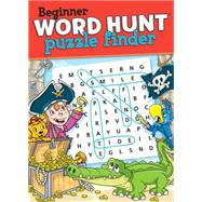 Beginner Word Hunt - Puzzle Finder by Mersereau, Bill, 9781770663527