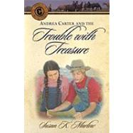 Andrea Carter and the Trouble with Treasure : A Novel at Biggerbooks.com