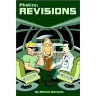Photics: Revisions by Garofalo, Michael, 9781411653528