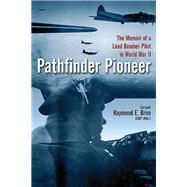 Pathfinder Pioneer by Straus, Celia; Brim, Raymond E., 9781612003528