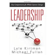Leadership by Kirtman, Lyle; Fullan, Michael, 9781936763528