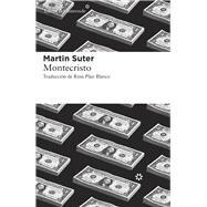 Montecristo by Suter, Martin, 9788416213528