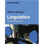 Linguistics: An Introduction by McGregor, William B., 9780567583529