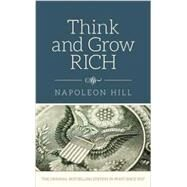 Think & Grow Rich by Hill, Napoleon, 9780785833529