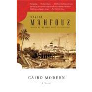 Cairo Modern by Mahfouz, Naguib, 9780307473530