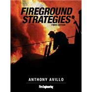 Fireground Strategies by Avillo, Anthony, 9781593703530