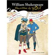 William Shakespeare Rewritten by You by Herr, Joelle, 9781612433530