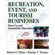 Recreation, Event, and Tourism Businesses : Start-Up and Sustainable Operations