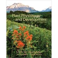 Plant Physiology and Development by Taiz, Lincoln; Zeiger, Eduardo; Moller, Ian Max; Murphy, Angus, 9781605353531