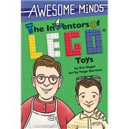 The Inventors of LEGO® Toys by Hagar, Erin; Garrison, Paige, 9781938093531