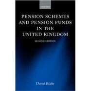 Pension Schemes and Pension Funds in the United Kingdom by Blake, David, 9780199243532