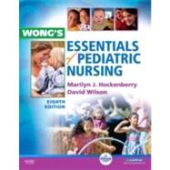 Wong's Essentials of Pediatric Nursing (Book with CD-ROM) by Hockenberry, Marilyn J., 9780323053532