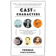 Cast of Characters by Vinciguerra, Thomas, 9780393353532