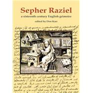 Sepher Raziel by Karr, Don, 9780738723532