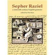 Sepher Raziel by Karr, Don, 9780738723532