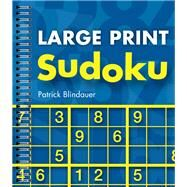 Large Print Sudoku by Blindauer, Patrick, 9781402773532
