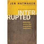 Interrupted by Hatmaker, Jen, 9781631463532