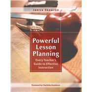 Powerful Lesson Planning by Skowron, Janice; Danielson, Charlotte, 9781634503532