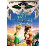 Disney Fairies: Tinker Bell and the Legend of the NeverBeast: The Chapter Book by Deutsch, Stacia, 9780316283533