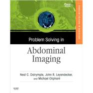 Problem Solving in Abdominal Imaging by Dalrymple, Neal C., 9780323043533