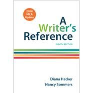 A Writer's Reference with 2016 MLA Update by Hacker, Diana; Sommers, Nancy, 9781319083533