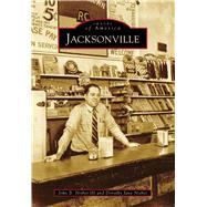 Jacksonville, Alabama by Nisbet, John B., III; Nisbet, Dorothy Jane, 9781467113533