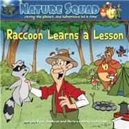 Raccoon Learns a Lesson by Jacobson, Ryan; Seibel, Joel, 9781591933533